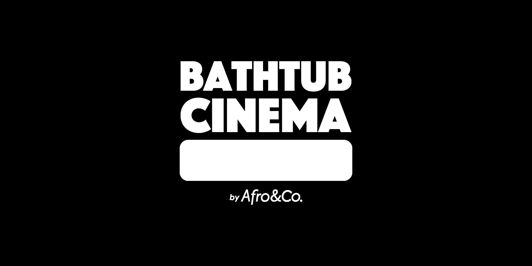 project_top_bathtubcinema