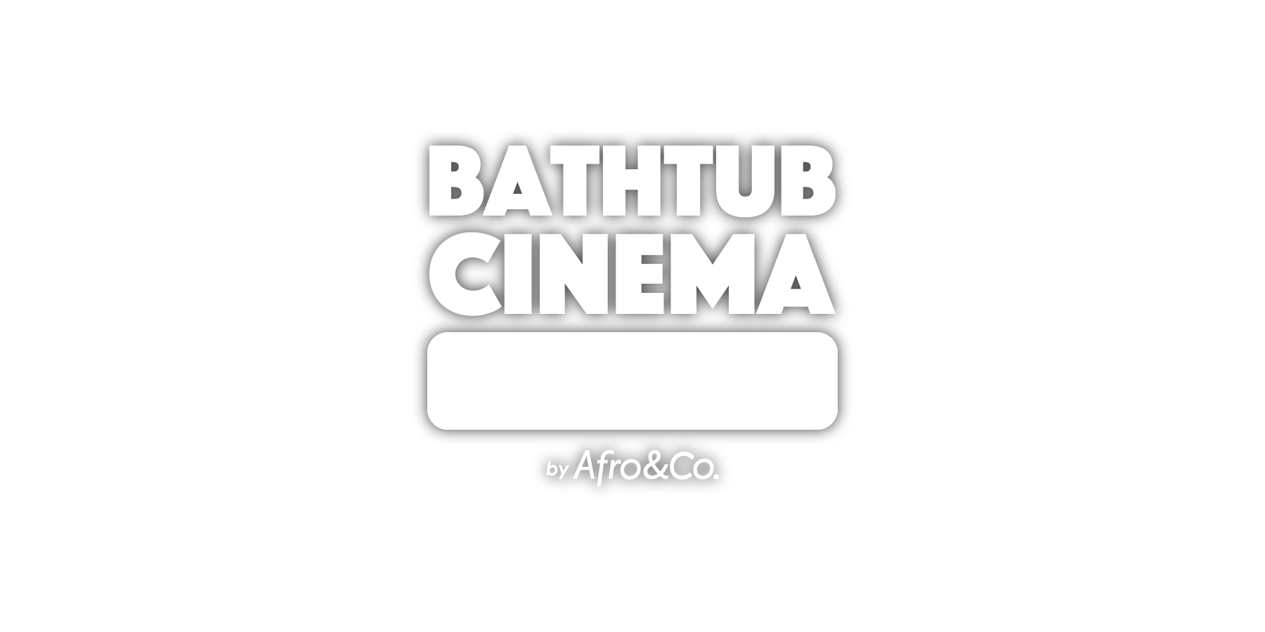 project_top_bathtubcinema